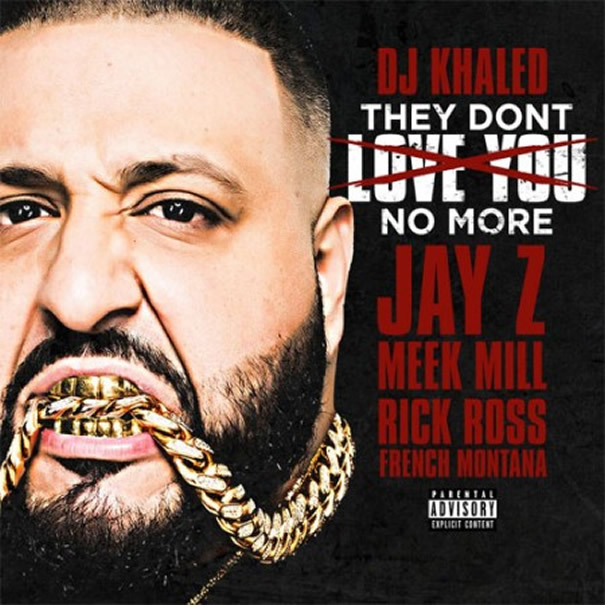 dj-khaled-they-dont-love-you-no-more-450x450