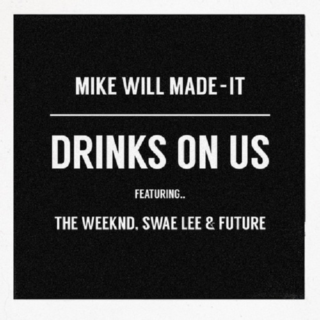the-weeknd-drinks-on-us-remix