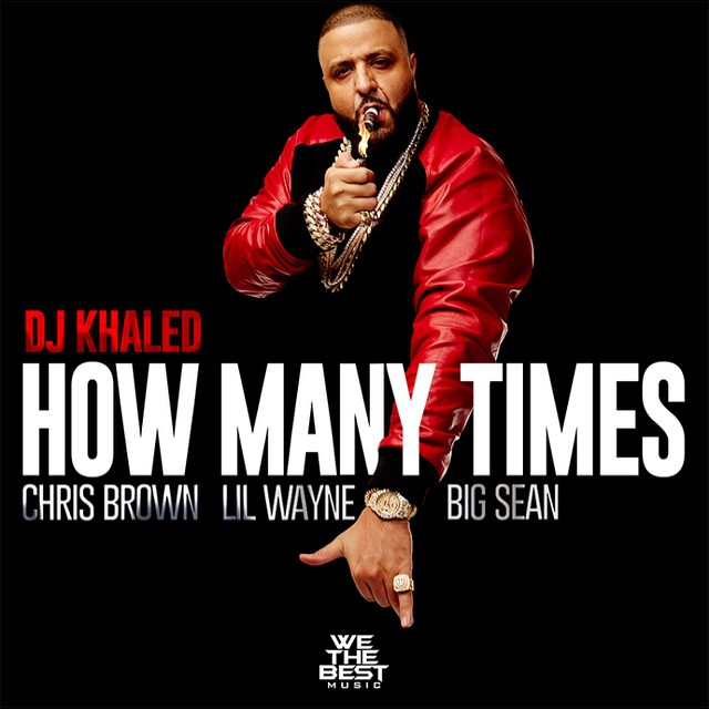 DJKhaled-how-many-times