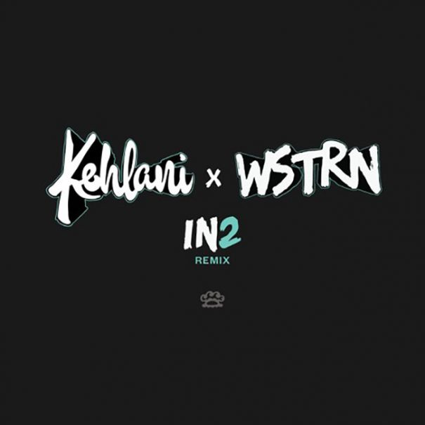 wstrn-kehlani-in2-remix