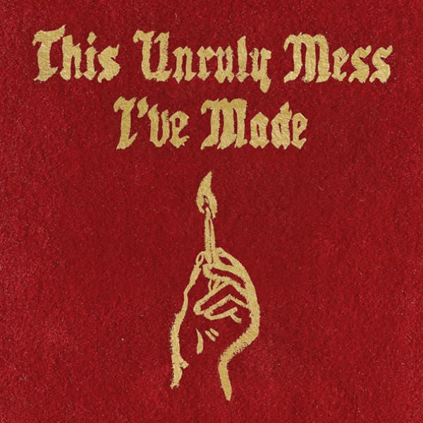 macklemore-ryan-lewis-this-unruly-mess-ive-made-album-cover_o10avp_xgllzk_woha1y