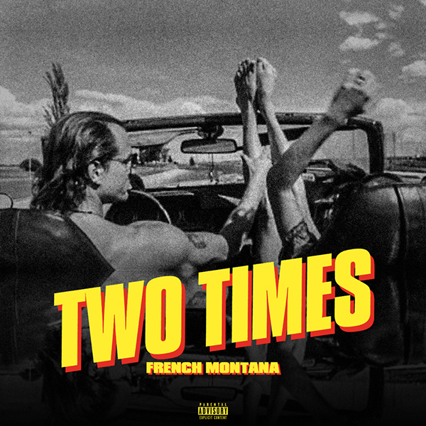 french-montana-two-times