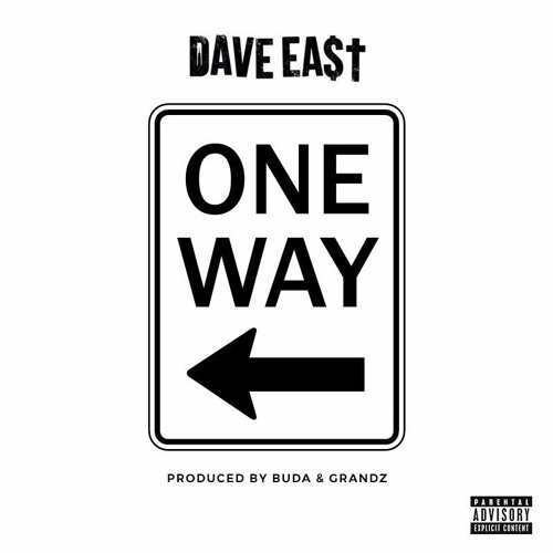 Dave East One Way