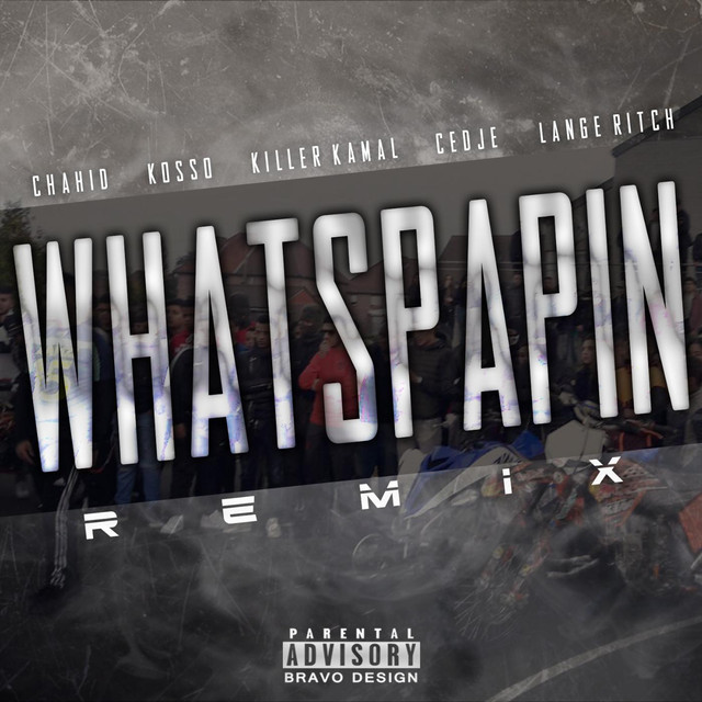 Chahid - Whatspapin (Remix) ft. Kosso, Killer Kamal, Cedje ...