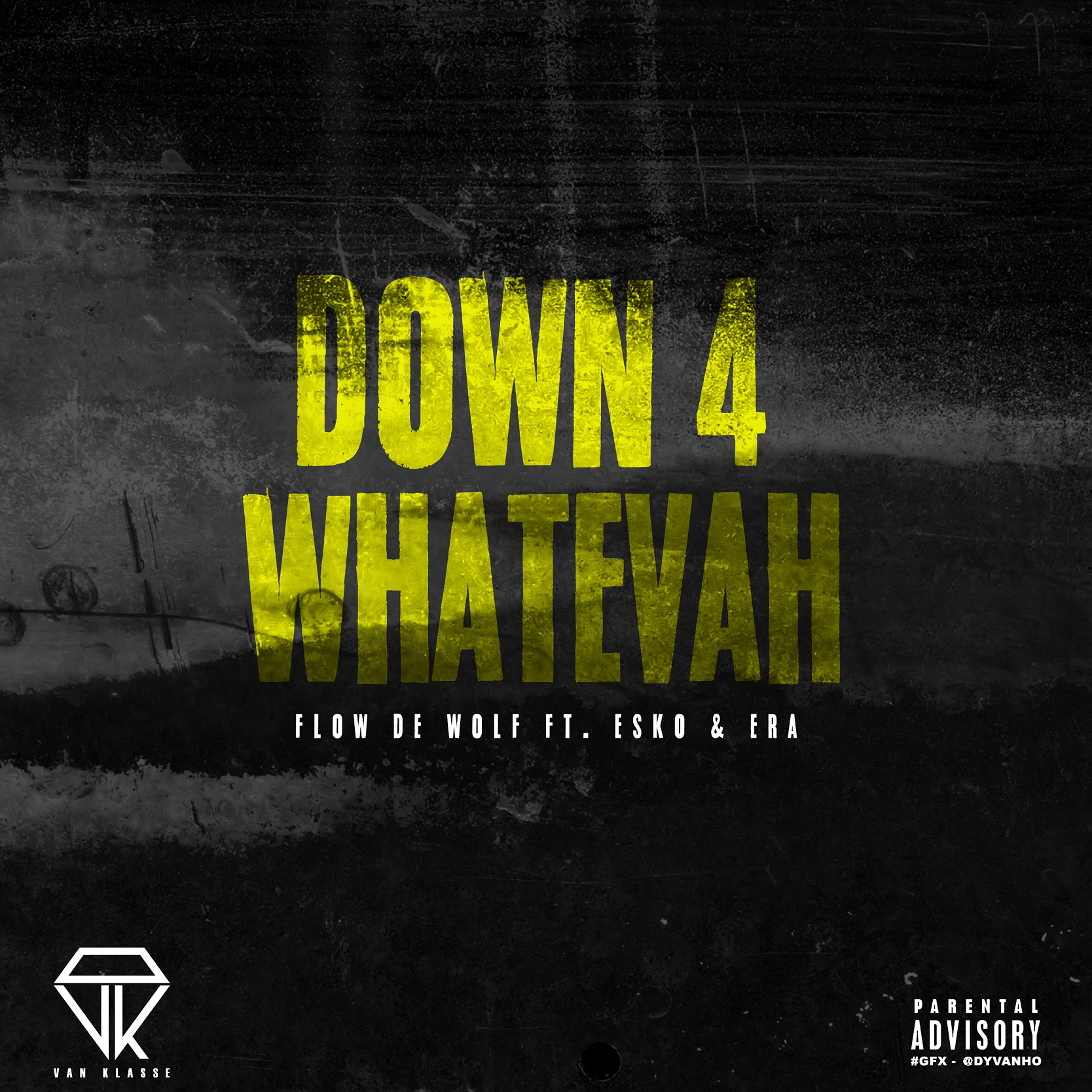 DOWN 4 WHATEVAH COVER