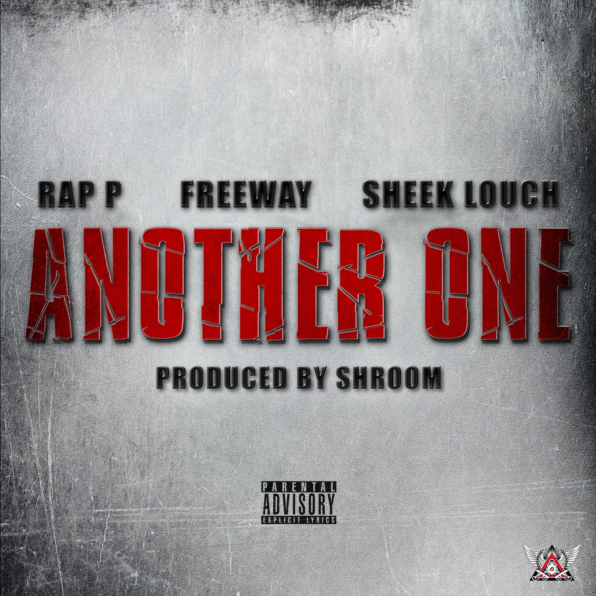 RAP P FREEWAY SHEEK LOUCH ANOTHER ONE PROD BY SHROOM