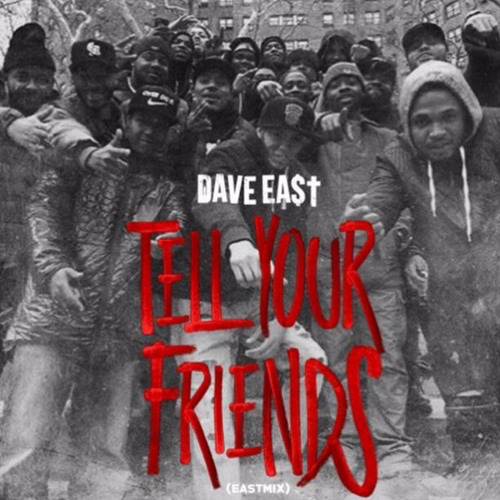 dave-east-tell-friends