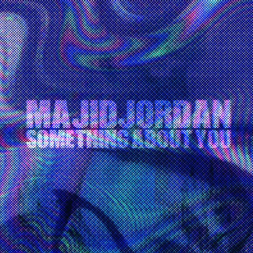 majid-jordan-something-about-you
