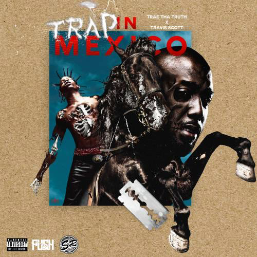 trae-trap-mexico-travis-scott