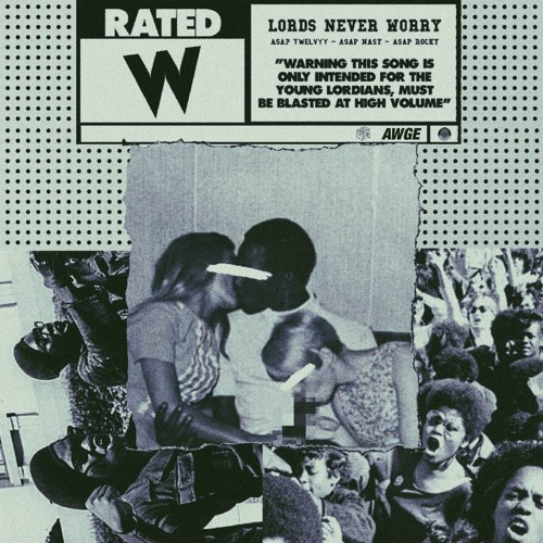 asap-twelvyy-lords-never-worry