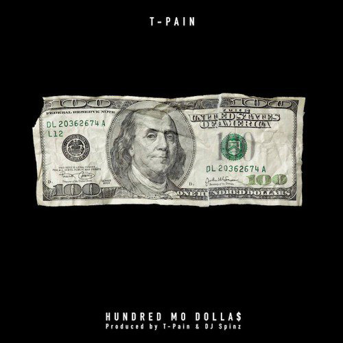 t-pain-hundred-mo-dollas
