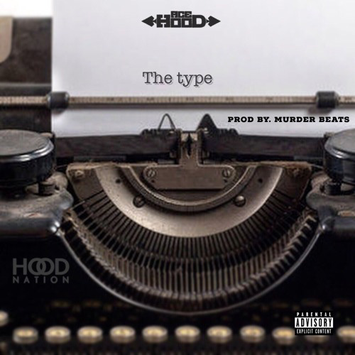 ace-hood-the-type