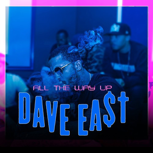 dave-east-all-the-way-up