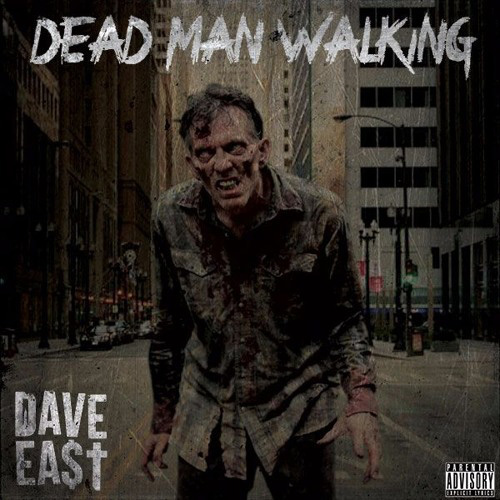 dave-east-dead-man-walkin
