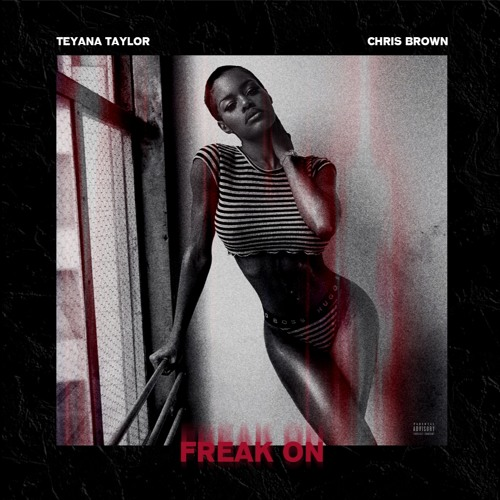 teyana-taylor-freak-on