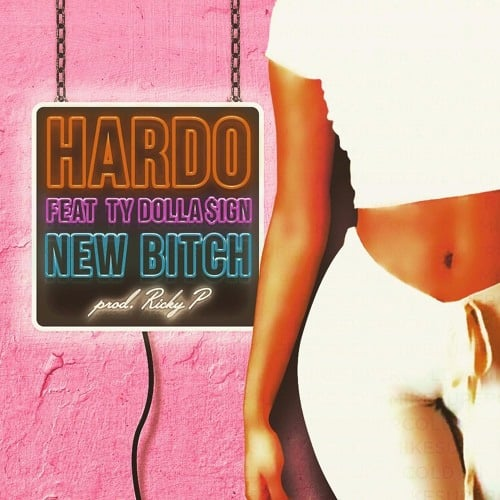 hardo-new-bitch
