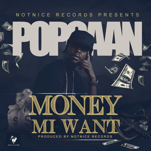 Popcaan-Money-Mi-Want-640x640
