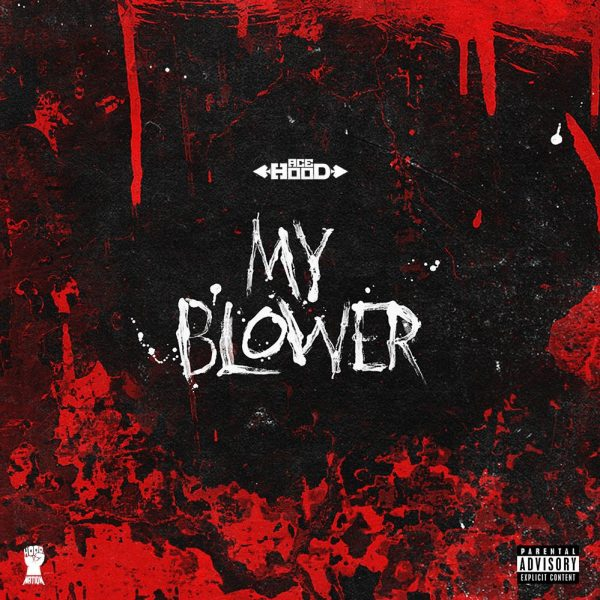 ace-hood-my-blower-freestyle-e1477424025266