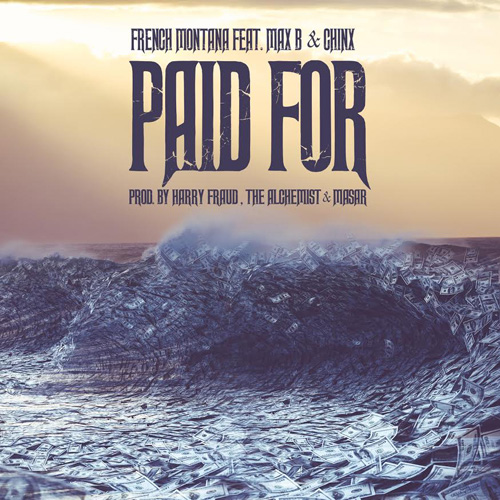 french-montana-paid-for