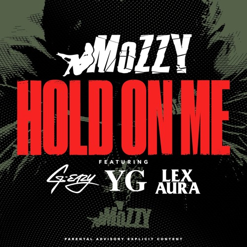 mozzy-hold-on-me