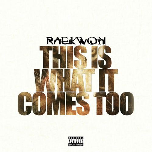 raekwon-this-is-what-it-comes-to
