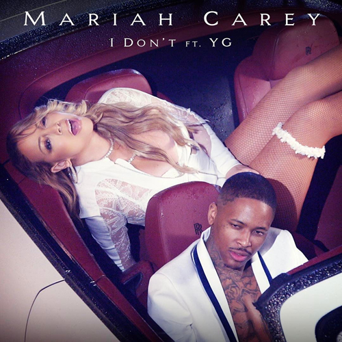 yg-mariah-carey-i-dont