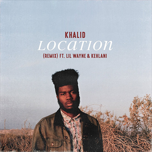 khalid-location-remix-1